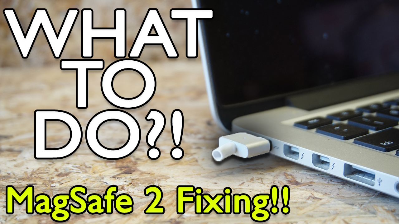 Easy Repair for MagSafe 2